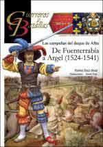 62513 - Abad, S. - Guerreros y Batallas 119: Las campanas del Duque de Alba. De Fuenterrabia a Argel 1524-1541