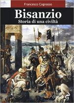 62519 - Cognasso, F. - Bisanzio. Storia di una civilta'