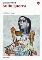 62521 - Weil, S. - Sulla Guerra. Scritti 1933-1943