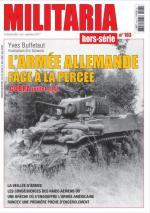62531 - Armes Militaria, HS - HS Militaria 103: L'Armee allemande face a la percee. Cobra juillet 1944