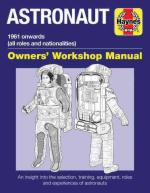 62559 - MacTaggart, K. - Astronaut. Owner's Workshop Manual. 1961 onwards (all roles and nationalities