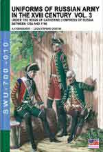 62563 - Viskovatov, A.V. - Uniforms of Russian Army in the XVIII Century Vol. 03: Under the Reign of Catherine II Empress of Russia Between 1762 and 1796