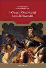 62572 - Pittalis-Pittalis, E.-G.N. - Grandi condottieri della Serenissima (I)
