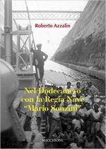 62578 - Azzalin, R. - Nel Dodecaneso con la Regia Nave 'Mario Sonzini'
