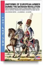 62582 - Cristini-Langendijk, L.S.-J.H. - Uniforms of European Armies during the Batavian Revolution
