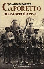 62589 - Razeto, C. - Caporetto. Una storia diversa
