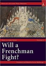 62609 - Muhlberger, S. - Will a Frenchman Fight? Chivalric Combat and Practical Warfare in the Hundred Years War