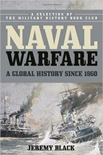 62610 - Black, J. - Naval Warfare. A Global History Since 1860