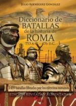 62639 - Rodriguez Gonzalez, J. - Diccionario de Batallas de la Historia de Roma 753 a.C.-476 d.C.