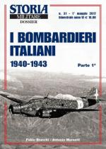 62640 - Bianchi-Maraziti, F.-A. - Bombardieri italiani 1940-1943 Parte 1a - Storia Militare Dossier 31