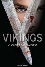 62643 - Waggoner, B. cur - Vikings. La saga di Ragnar Lothbrok