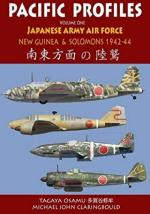 62732 - Claringbould-Tagaya, M.J.- O. - Pacific Profiles Vol 1. Japanese Army Air Force. New Guinea & the Solomons 1942-1944