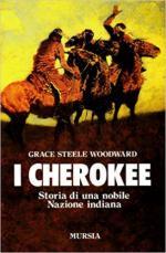 62735 - Woodward, G.S. - Cherokee. Storia di una nobile nazione indiana (I)