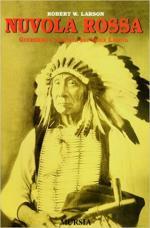 62751 - Larson, R.W. - Nuvola Rossa. Guerriero e statista dei Sioux Lakota