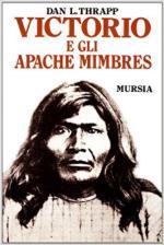 62761 - Thrapp, D.L. - Victorio e gli Apache Mimbres