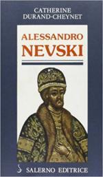 62764 - Durand-Cheynet, C. - Alessandro Nevski o il Sole della Russia