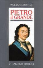 62775 - Bushkovitch, P. - Pietro il Grande. La lotta per il potere 1671-1725