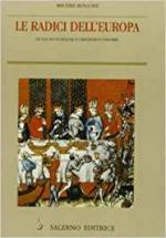 62810 - Rouche, M. - Radici dell'Europa. Le societa' dell'alto Medioevo 568-888 (Le)