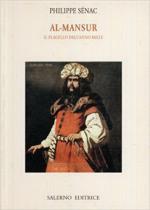 62812 - Senac, P. - Al-Mansur. Il flagello dell'anno Mille