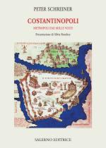 62813 - Schreiner, P. - Costantinopoli. Metropoli dai mille volti