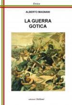 62846 - Magnani, A. - Guerra Gotica (La)