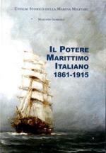 62864 - Gabriele, M. - Potere marittimo Italiano 1861-1915 (Il)