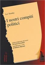 62894 - Trotsky, L. - Nostri compiti politici. Questioni tattiche e organizzative (I)