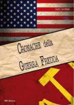 62928 - De Risio, C. - Cronache della Guerra Fredda