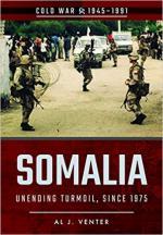 62953 - Venter, A.J. - Somalia. Unending Turmoil since 1975 - Cold War 1945-1991
