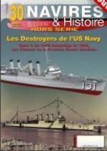 62955 - Druel, J. - HS Navires&Histoire 30: Les Destroyers de l'Us Navy Tome 1: De l'USS Bainbridge de 1898, aux Clemson de la IGM