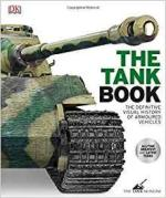 62971 - AAVV,  - Tank Book. The Definitive Visual History of Armoured Vehicles (The)