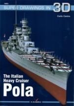 62977 - Cestra, C. - Super Drawings 3D 52: Italian Heavy Cruiser Pola
