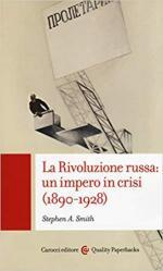 62992 - Smith, S. - Rivoluzione russa. Un impero in crisi 1890-1928 (La)