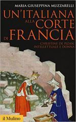 63003 - Muzzarelli, M.G. - Italiana alla corte di Francia. Christine de Pizan intelletuale e donna?(Un')