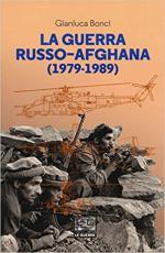 63011 - Bonci, G. - Guerra russo-afgana 1979-1989 (La)
