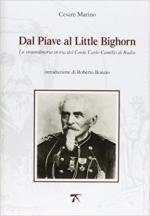 63019 - Marino, C. - Dal Piave al Little Bighorn. La straordinaria storia del conte Carlo Camillo di Rudio