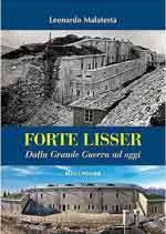 63032 - Malatesta, L. - Forte Lisser. Dalla Grande Guerra ad oggi