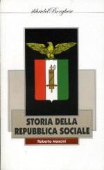 63039 - Mancini, R. - Storia della Repubblica Sociale