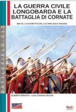 63049 - Peruffo- Cristini, A.-L.S. - Guerra civile longobarda e la battaglia di Cornate. 689 D.C. La sconfitta dell'ultimo Duca pagano (La)