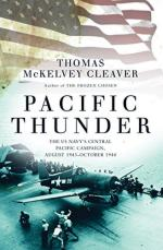 63116 - McKelvey Cleaver, T. - Pacific Thunder. The US Navy's Central Pacific Campaign, August 1943-October 1944