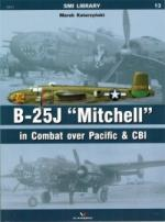 63124 - Katarzynski, M. - SMI Library 13: B-25 J Mitchell in Combat over Pacific and CBI