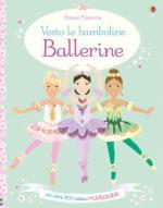 63149 - Watt, F. - Vesto le bamboline Ballerine. Con oltre 400 adesivi riutilizzabili