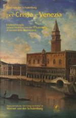 63152 - Von der Schulenburg, S. - Per Cristo e Venezia. Il feldmaresciallo Johann Matthias von der Schulenburg al servizio della Serenissima