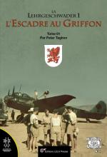 63170 - Taghon, P. - Lehrgeschwader 1. L'Escadre au Griffon Tome 01: 1936-Avril 1942 - Histoire des unites 07