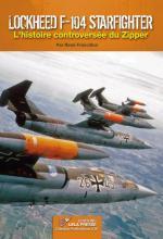 63171 - Francillon, R. - Lockheed F-104 Starfighter. L'histoire controversee du Zipper - Profils Avions 26
