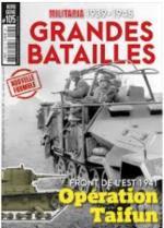63182 - Armes Militaria, HS - HS Militaria 105: Grandes Batailles. Front de l'est 1941: Operation Taifun