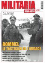 63183 - Armes Militaria, HS - HS Militaria 104: Rommel. Le tacticien et l'audace