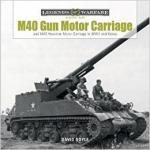 63195 - Doyle, D. - M40 Gun Motor Carriage and M43 Howitzer Motor Carriage in WWII and Korea- Legends of War