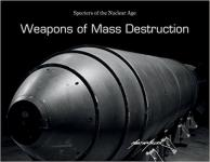 63199 - Miller, M. - Weapons of Mass Destruction. Specters of the Nuclear Age