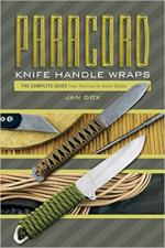 63201 - Dox, J. - Paracord Knife Handle Wraps. The Complete Guide, from Tactical to Asian Styles